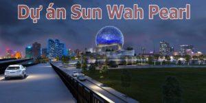 Dự án Sun Wah Pearl